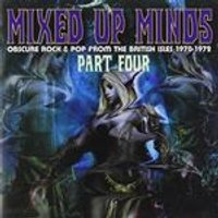 Various Artists - Mixed Up Minds, Pt. 4 (Obscure Rock & Pop From the British Isles 1970-1972) (Music CD)