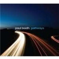 Paul Booth - Pathways (Music CD)
