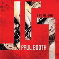 Paul Booth - Trilateral (Music CD)