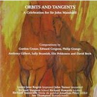 Orbits and Tangents: A Celebration for Sir John Manduell (Music CD)