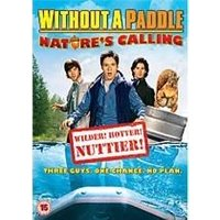 Without A Paddle - Natures Calling