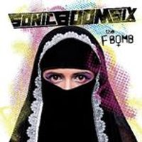 Sonic Boom Six - F-Bomb (Music CD)