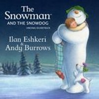 Ilan Eshkeri & Andy Burrows- The Snowman & The Snowdog (Original Soundtrack) (Music CD)