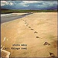 Steve Adey - All Things Real (Music CD)