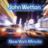 John Wetton And The Les Paul - New York Minute (Music CD)