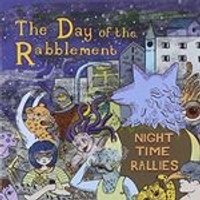 Day of the Rabblement (The) - Night Time Rallies (Music CD)