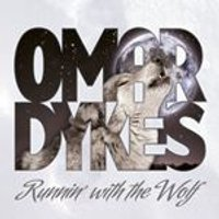 Omar Dykes - Runnin With The Wolf (Music CD)