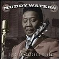 Muddy Waters - King Of Chicago Blues (Music CD)