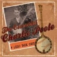 Charlie Poole - Essential Charlie Poole, The (Music CD)