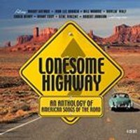 Various Artists - Lonesome Highway (An Anthology of American Songs of the Road) (Music CD)