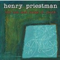Henry Priestman - The Last Mad Surge Of Youth (Music CD)