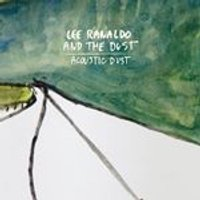 Lee Ranaldo and the Dust - Acoustic Dust (Music CD)