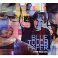 Blue Touch Paper - Stand Well Back (Music CD)