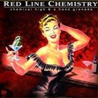 Red Line Chemistry - Chemical High & a Hand Grenade (Music CD)