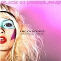 Alice in Videoland - Million Thoughts and Theyre All About You (Music CD)