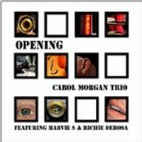 Carol Morgan - Opening (Music CD)