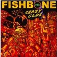 Fishbone - Crazy Glue (Music CD)
