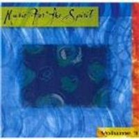 Various Artists - Music for the Spirit, Vol. 3 (Music CD)