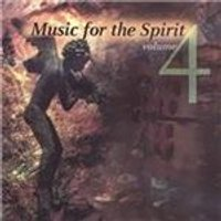 Various Artists - Music for the Spirit, Vol. 4 (Music CD)