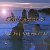 Chill Factor 5 - Coastal Vibrations (Music CD)