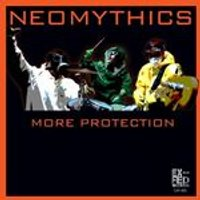 Neomythics - More Protection (Music CD)