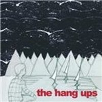 Hang Ups (The) - Hang Ups (Music CD)