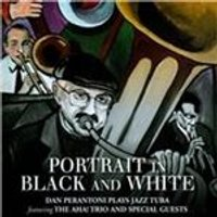 Daniel Perantoni - Portrait in Black and White (Music CD)