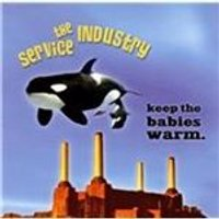 Service Industry (The) - Keep the Babies Warm (Music CD)