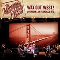 Marshall Tucker Band (The) - Way Out West! (Live from San Francisco 1973/Live Recording) (Music CD)