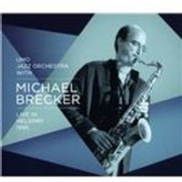 Michael Brecker - Live in Helsinki, 1995 (Live Recording) (Music CD)