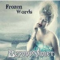 Beyond Violet - Frozen Words (Music CD)