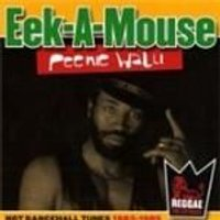 Eek-A-Mouse - Peenie Walli (Hot Dancehall Tunes 1983-1985) (Music CD)
