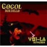 Gogol Bordello - Vio-La Intruder (Music CD)