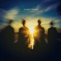Light Years - Ill See You When I See You (Music CD)