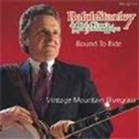 Ralph Stanley & The Clinch Mountain Boys - Bound To Ride