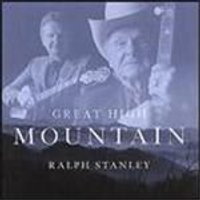 Ralph Stanley - Great High Mountain