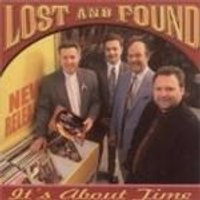LOST & FOUND - Its About Time