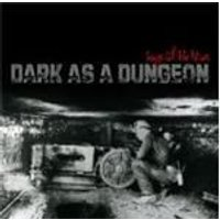 Various Artists - Dark As A Dungeon (Music CD)