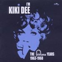 Kiki Dee - Im Kiki Dee (The Fontana Years 1963-1968) (Music CD)