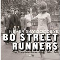 Bo Street Runners - Never Say Goodbye The Complete Recordings 1964-1966 (Music CD)