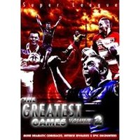 Super League: The Greatest Games - Volume 2