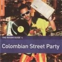 Various Artists - Rough Guide To Columbian Street Party, The (Music CD)