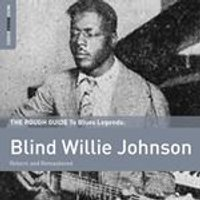 Blind Willie Johnson - Rough Guide to Blind Willie Johnson (Music CD)