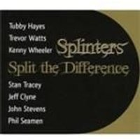 Splinters - Split The Difference (Music CD)