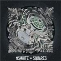 MsWhite - Squares (Music CD)