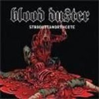 Blood Duster - St8outtanorthcote (Deluxe Reissue)