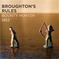 Broughtons Rules - Bounty Hunter 1853 (Music CD)