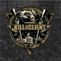 Kill The Client - Set For Extinction (Music CD)