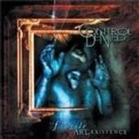 Control Denied - Fragile Art Of Existence, The (Remastered & Expanded) (Music CD)
