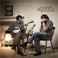 Walsh & Pound - Walsh And Pound (Music CD)